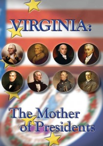 Virginia_Mother_of_Presidents_DVD_Jacket